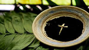 Ash Wednesday:- Wednesday 17th Feb